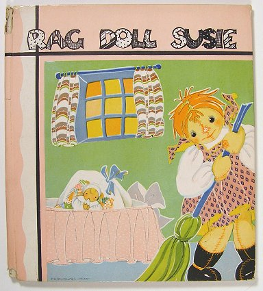 Rag Doll Susie. Her Adventures on Laughing Island. FERN BISEL PEAT, Anne Wurth.
