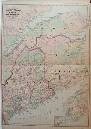 Asher & Adams' Maine and New Brunswick with portions of Quebec & Nova Scotia. MAINE / NEW BRUNSWICK.