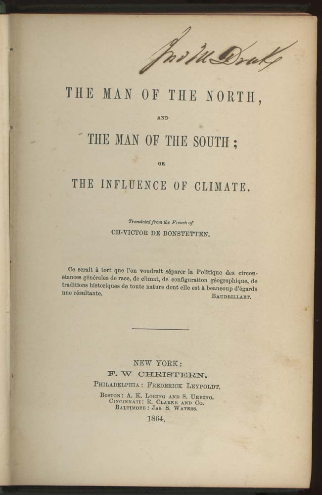 The Man of the North, and The Man of the South; or The Influence of Climate. Ch-Victor De Bonstetten, translated from the French of.