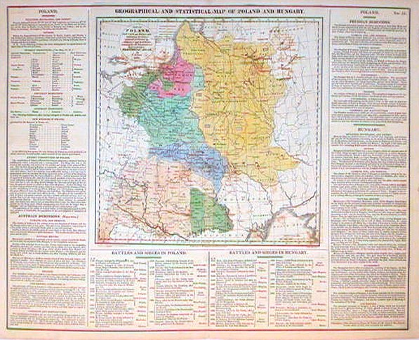 Geographical and Statistical Map of Poland and Hungary. Map of Poland, Prussia and Hungary indicating the places rendered celebrated by Sieges and Battles. HUNGARY POLAND.