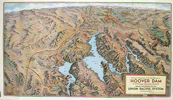 Hoover Dam. Union Pacific. The Hoover Dam Route. (Map title: Panoramic Perspective of the Area Adjacent to Hoover Dam As It Will Appear When Dam is Completed). NEVADA - BOULDER DAM.
