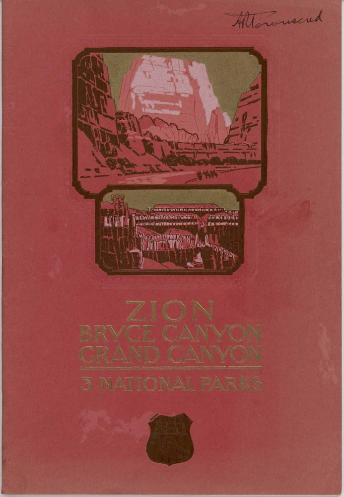 Zion, Grand Canyon, Bryce Canyon National Parks. Cedar Breaks National Monument. Kaibab National Forest. Issued by Union Pacific System. UNION PACIFIC.
