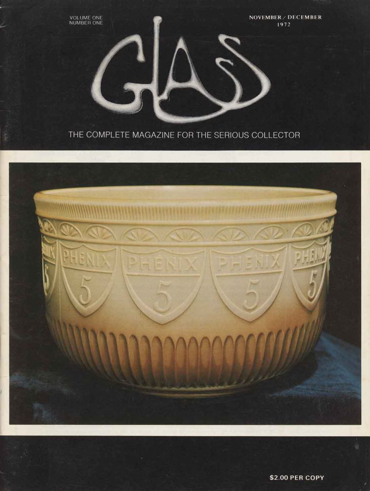 Glass. The Complete Magazine for the Serious Collector. GLASS.