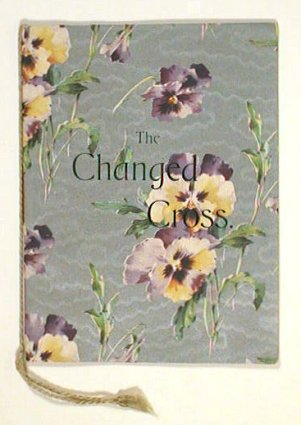 The Changed Cross. CHRISTIANITY - INSPIRATIONAL - PANSIES.