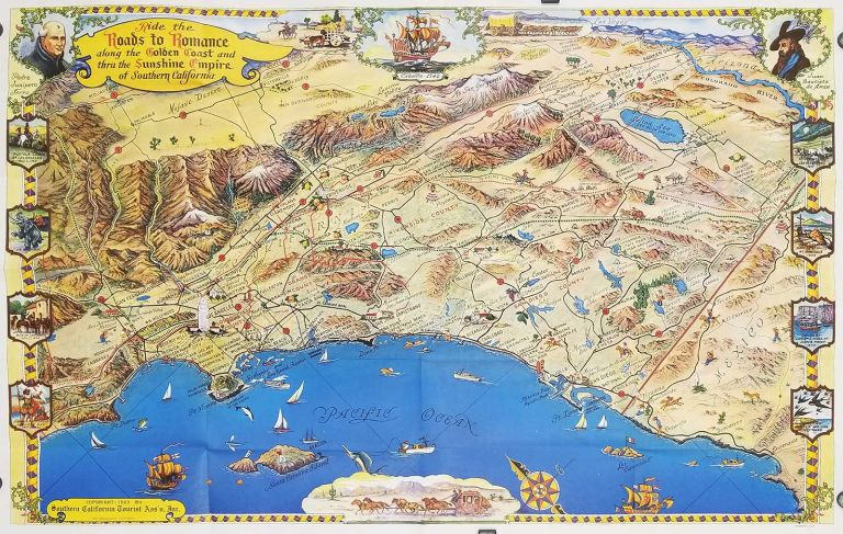 Southern California's Golden Coast and Sunshine Empire. (Map title: Ride the Roads to Romance along the Golden Coast and thru the Sunshine Empire of Southern California.). CALIFORNIA - SOUTHERN CALIFORNIA LOS ANGELES TO SAN DIEGO.
