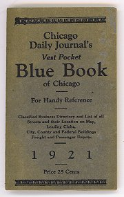 Chicago Daily Journal's Vest Pocket Blue Book of Chicago. Map title: Rand McNally & Co.'s New Street Number Guide Map of Chicago. ILLINOIS - CHICAGO.
