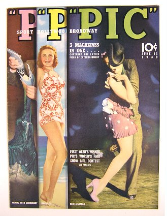 PIC. Three Magazines in One Covering the Entire Field of Entertainment. 1939 - 06 - 13.