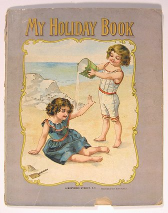 My Holiday Book. CHROMOLITHOGRAPHS - CHILDREN.