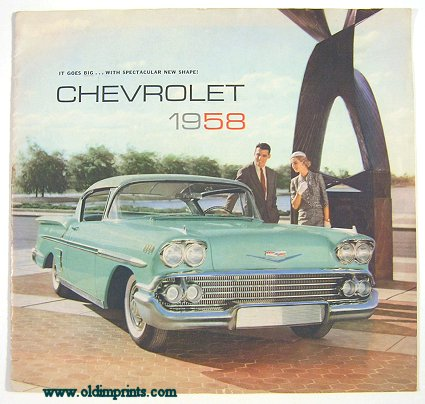 It Goes Big...With Spectacular New Shape! Chevrolet 1958. CHEVROLET.