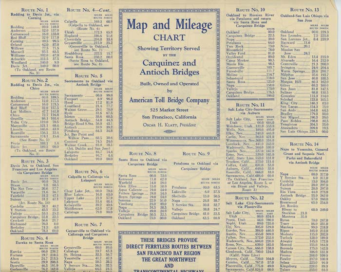 Map and Mileage Chart Showing Territory Served by the Carquinez and Antioch Bridges Built, Owned and Operated by American Toll Bridge Company. These Bridges Provide Direct Ferryless Routes Between San Francisco Bay Region The Great Northwest and Transcontinental Highways. CALIFORNIA.