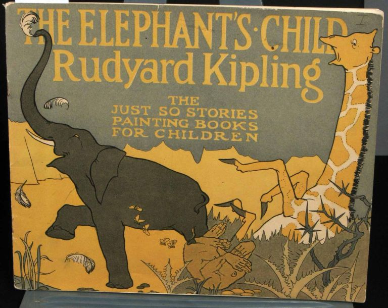 The Just So Stories Painting books for Children. The Elephant's Child. Rudyard Kipling.