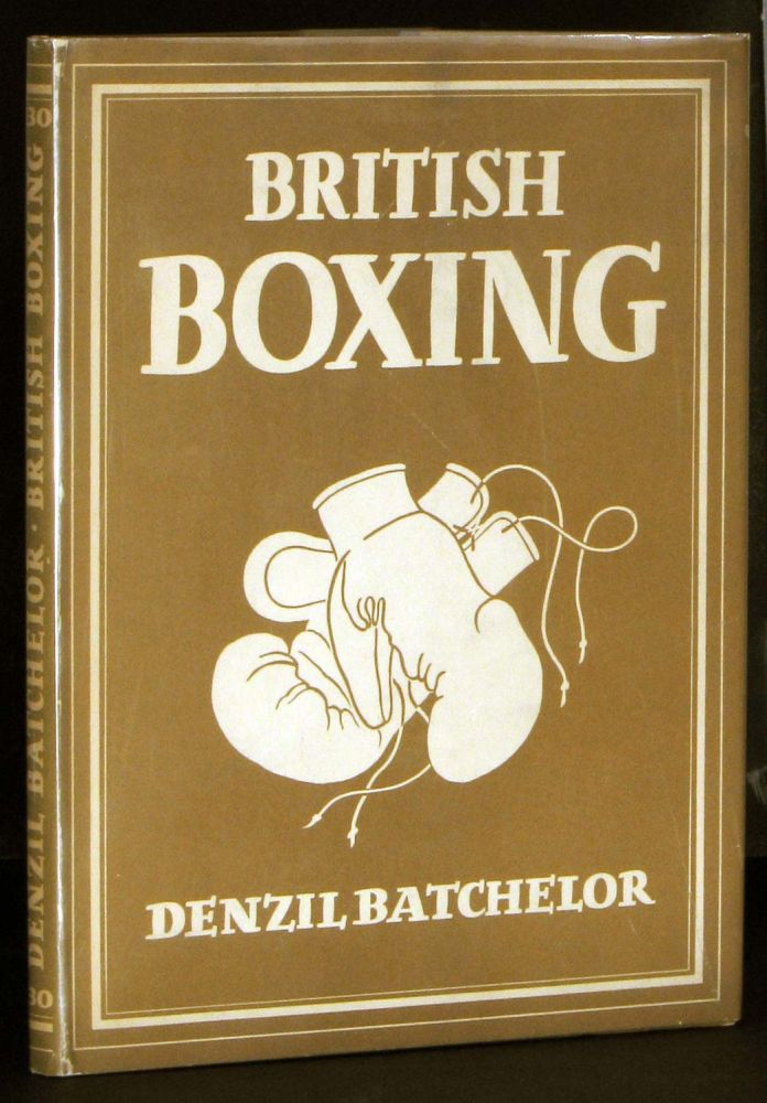British Boxing. BOXING, Denzil Batchelor.