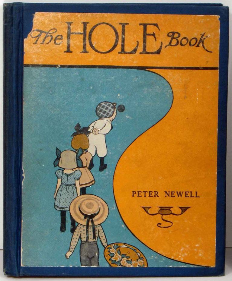 The Hole Book. Peter NEWELL.