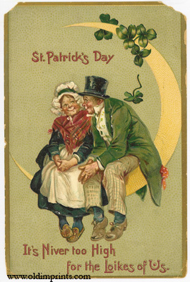 St. Patrick's Day. It's Niver too High for the Loikes of Us. ST. PATRICKS'S DAY POSTCARD.