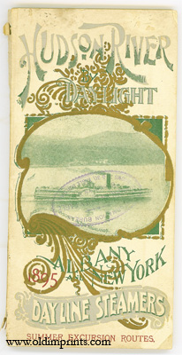 Hudson River By Daylight. 1895 Albany and New York Day Line Steamers Summer Excursion Routes. ...