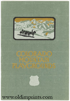 Colorado Mountain Playgrounds. Issued by Union Pacific System. COLORADO.