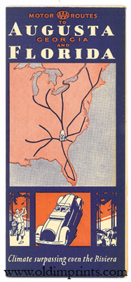 Motor Routes to August Georgia and Florida. Climates surpassing even the Riviera. Map title: Map of Main Routes to Augusta. FLORIDA - GEORGIA.
