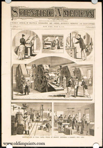 Manufacture of Wall paper - Works of Christy Shepherd & Garrett, New York. Front cover illustration in Scientific American. COMPLETE ISSUE. MANUFACTURING - WALLPAPER.