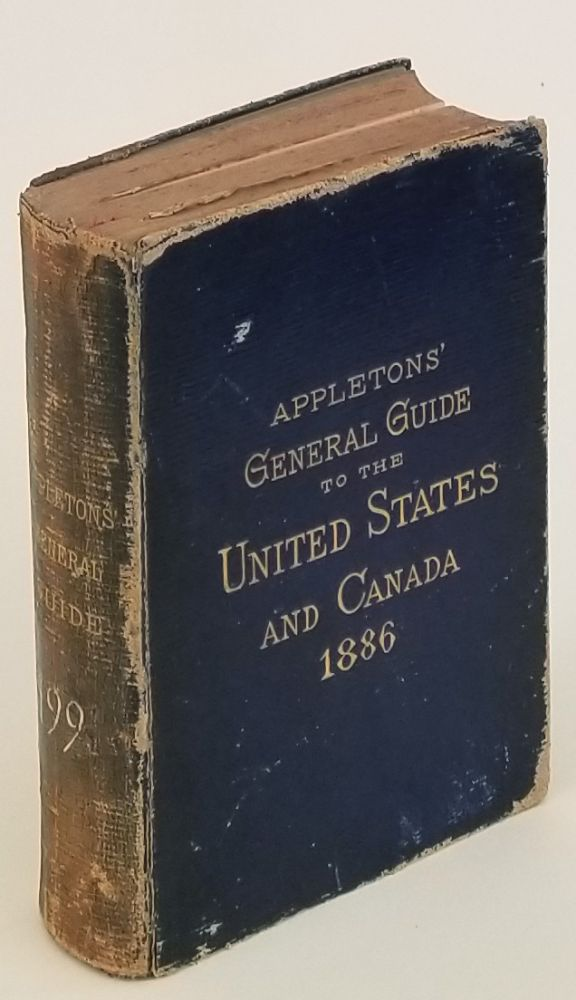 Appletons' General Guide to the United States and Canada. UNITED STATES - CANADA - MAPS.