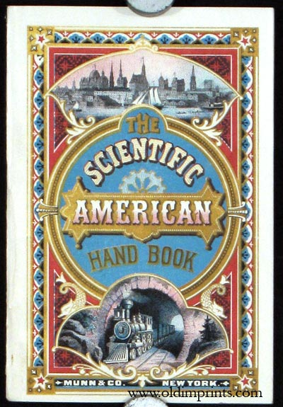 The Scientific American Hand-Book. A Treatise Relating to Patents, Caveats, Designs, Trade-Marks, Copyrights, Labels, Etc. BUSINESS - PATENTS - TRADEMARKS.