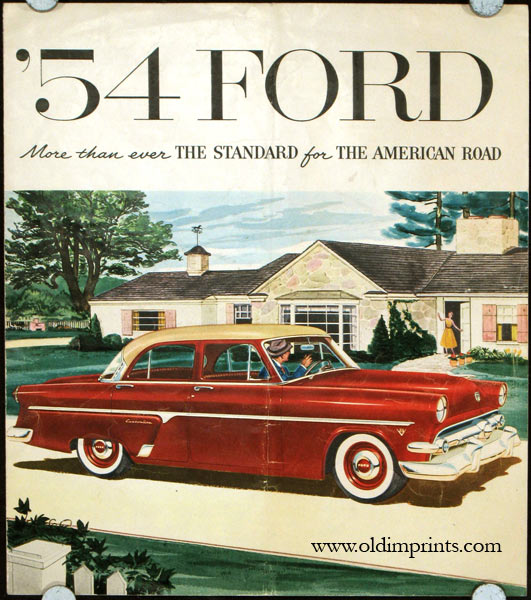 '54 Ford. More than ever the Standard for the American Road. FORD - AUTOMOBILES.