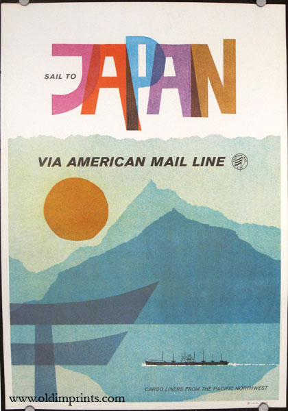 Sail to Japan Via American Mail Line. Cargo Liners From the Pacific Northwest. AMERICAN MAIL LINE - JAPAN.