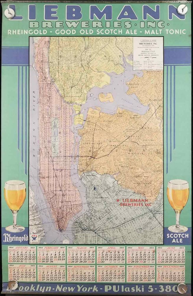 Liebmann Breweries Inc. Calendar for 1934. Map of Manhattan, Principal Sections of Bronx - Queens - Brooklyn./ Map of New York and Vicinity. NEW YORK - BREWERIES.