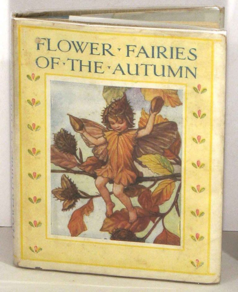 Flower Fairies of the Autumn with the Nuts and Berries they bring. Poems and Pictures. CICELY MARY BARKER.