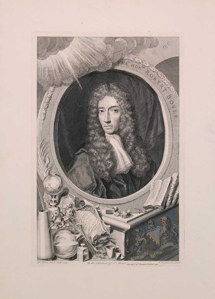 The Hon.ble Robert Boyle. In the Collection of Dr. Mead. ROBERT BOYLE.