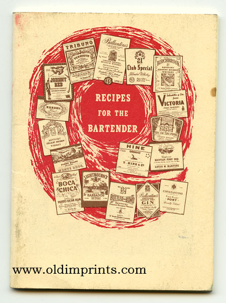Recipes for the Bartender. COCKTAIL RECIPES.