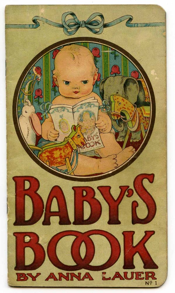 Baby's Book. CHROMOLITHOGRAPHS, Anna Lauer.