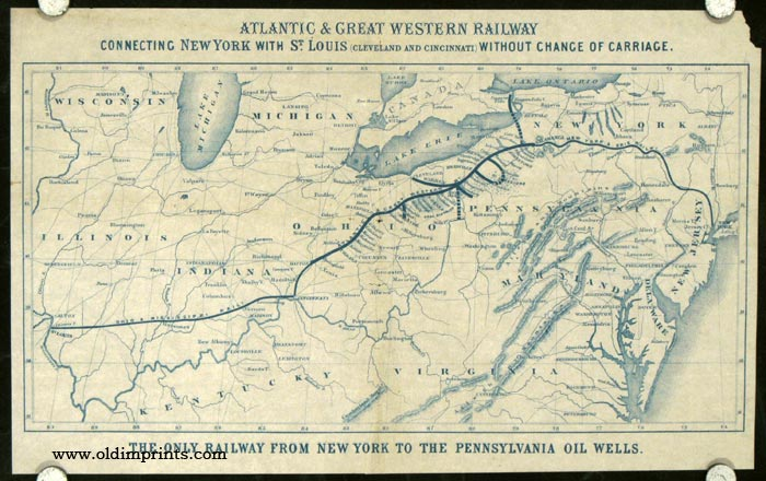 Atlantic and Great Western Railway...The Only Railway from New York to the Pennsylvania Oil Wells. ATLANTIC, GREAT WESTERN RAILWAY.