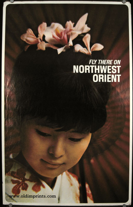 Fly There on Northwest Orient. NORTHWEST ORIENT - JAPAN.