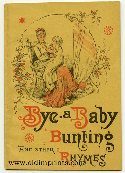 Bye-a Baby Bunting and Other Rhymes. COTTON THREAD TRADE PROMOTIONAL BOOKLET.