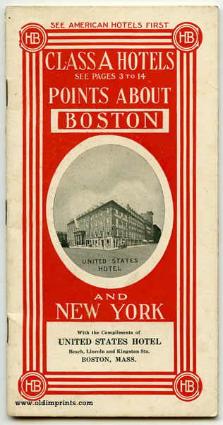 Class A Hotels. Points About Boston. Points About New York. Map United States. MASSACHUSETTS - BOSTON / NEW YORK CITY.