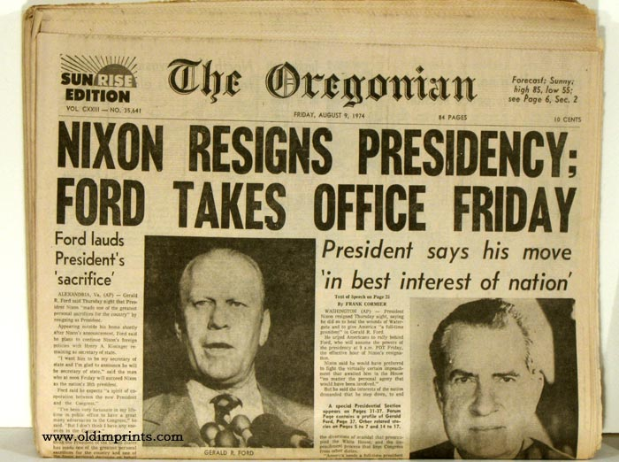 The Oregonian. 1974 - 08 - 09. NIXON RESIGNS PRESIDENCY issue ...