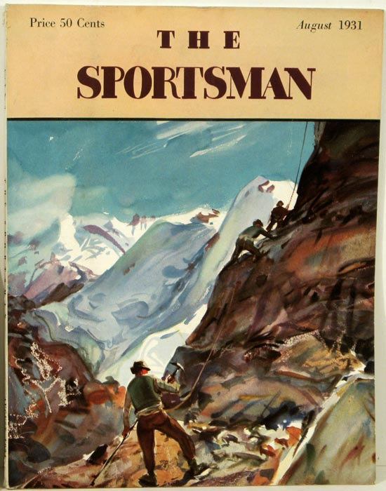 The Sportsman. 1931 - 08 (August). MOUNTAIN CLIMBING / TENNIS, Richard Ely Danielson.