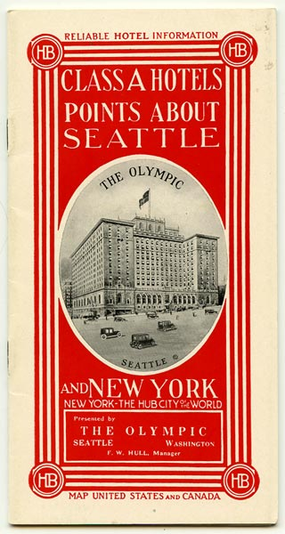 Class A Hotels. Points About Seattle. Points About New York. Map United States with Section of Canada. WASHINGTON - SEATTLE / NEW YORK CITY.