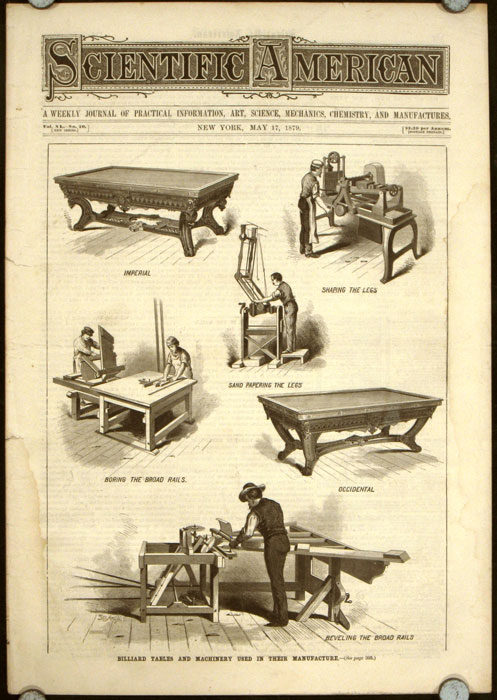 Scientific American. The Monthly Journal of Practical Information,.... May 17 1879. [Billiard Tables and Machinery Used in Their Manufacture]. BILLIARDS.