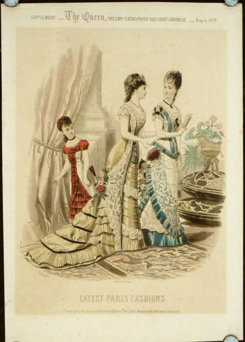 Latest Paris Fashions. Supplement - The Queen, The Lady's Newspaper and Court Chronicle. 1878 - 05 - 04 (May). 1870s FASHION.