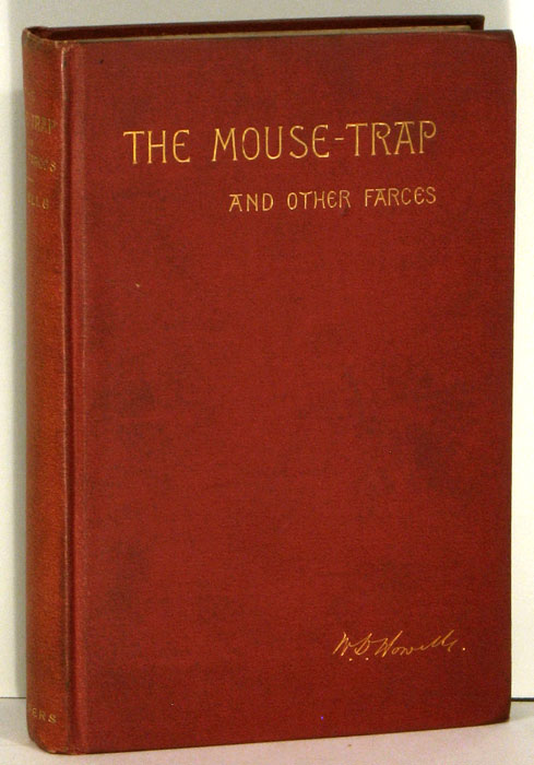 The Mouse-Trap and Other Farces. William Dean Howells.