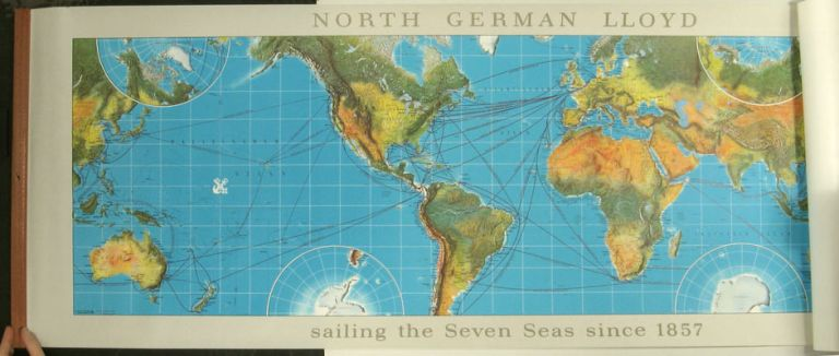 North German Lloyd sailing the Seven Seas since 1857. NORTH GERMAN LLOYD.