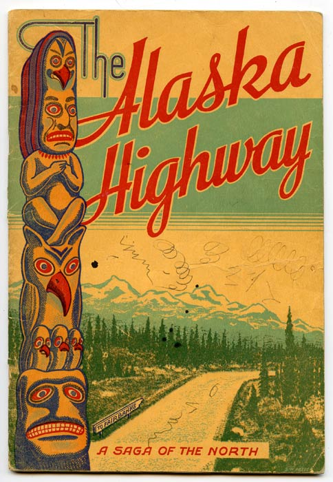 The Alaska Highway. A Saga of the North. ALASKA / CANADA - YUKON.