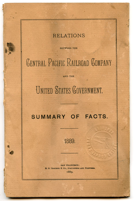 Relations Between the Central Pacific Railroad Company and the United States Government: Summary of Facts. CENTRAL PACIFIC RAILROAD.