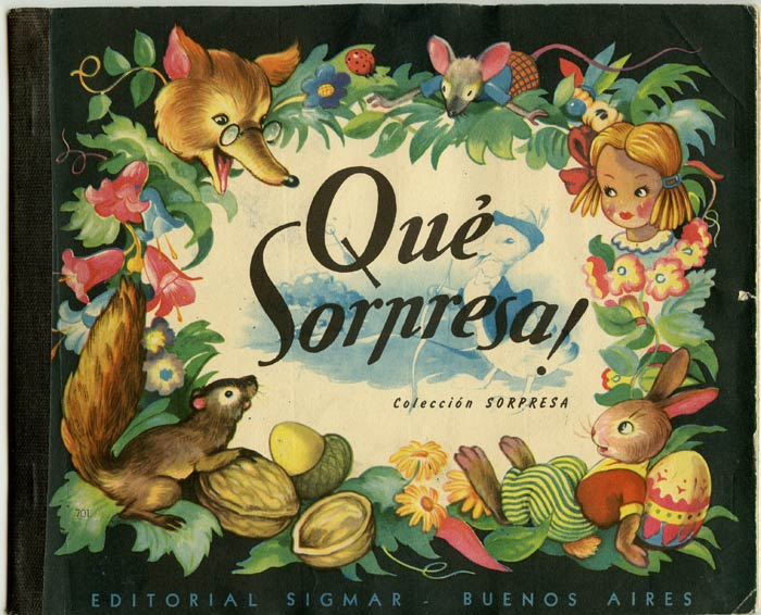 Qué Sorpresa! (Colección Sorpresa). SPANISH LANGUAGE CHILDREN'S BOOK, Julia Daroqui.