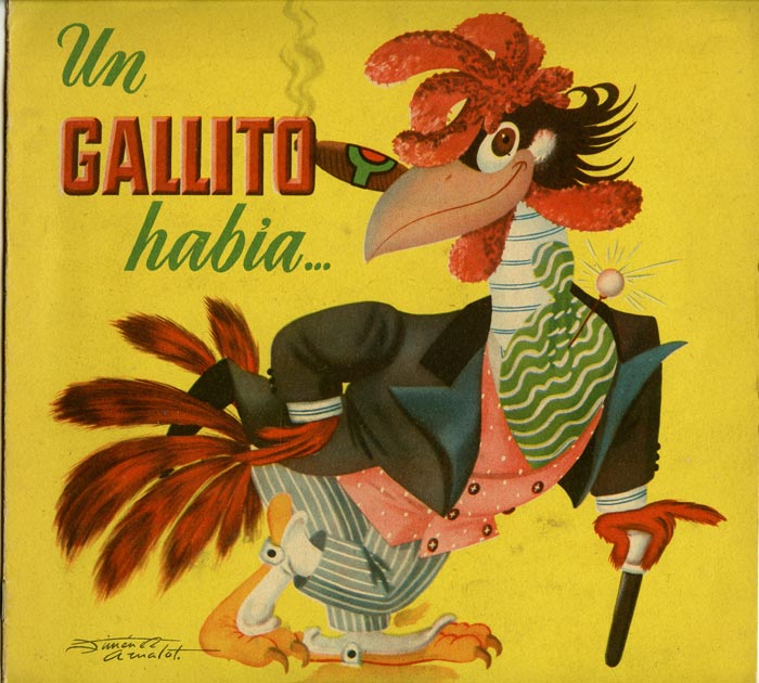 Un Gallito Habia. SPANISH LANGUAGE CHILDREN'S BOOK, Joe Rivers.