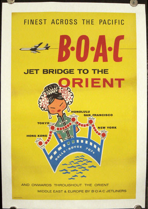 Finest Across the Pacific B.0.A.C. - Jet Bridge to the Orient and Onwards throughout the Orient Middle East & Europe by B.O.A.C. Jetliners. BOAC / BRITISH AIRLINES / VINTAGE POSTER.