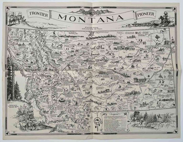 A Map of Montana Whereon is Depicted and Inscribed the Pioneer History of The Land of Shining Mountains. (Map title: Montana. A one page history dedicated to the Old Timers). MONTANA, Bob Fletcher, Irvin Shope, historical data.