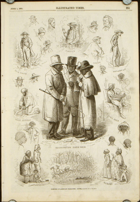 Sketches of American Character: North and South IN COMPLETE ISSUE OF ILLUSTRATED TIMES June 1, 1861