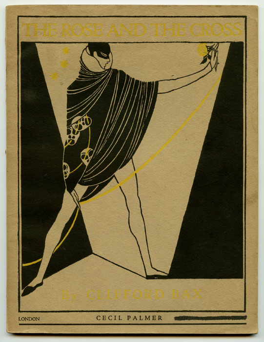 The Rose and the Cross. ART DECO DESIGN, Clifford Bax.